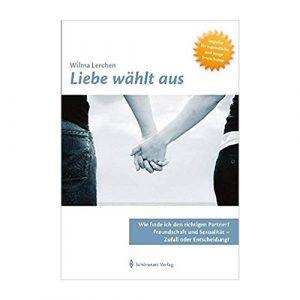 Wilma Lerchen, Liebe wählt aus